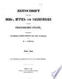 Zeitschrift für das Berg-, Hütten- und Salinenwesen in dem Preussischen Staate