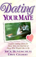 Dating Your Mate