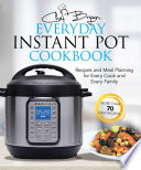 The Everyday Instant Pot Cookbook Book PDF