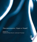 Neuroeconomics: Hype Or Hope? : a discernible trace in economics? or is...