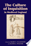 The Culture of Inquisition in Medieval England