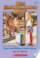 the baby sitters club 77 dawn and whitney friends forever