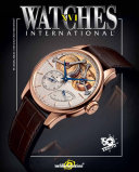 Watches International XVI : most comprehensive and current guide on watches...