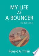 My Life As A Bouncer