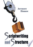 Scriptwriting and Structure