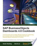 SAP BusinessObjects Dashboards 4 0 Cookbook