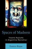 Spaces of Madness