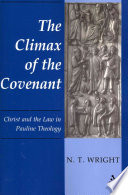 Climax Of The Covenant : about paul's christology and his view of...