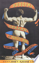 Houdini  Tarzan  and the Perfect Man