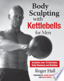 Body Sculpting with Kettlebells for Men