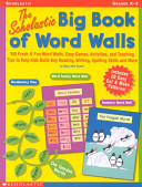 The Scholastic Big Book of Word Walls