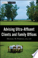 Advising Ultra Affluent Clients and Family Offices