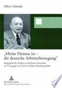 """""""Meine Heimat ist - die deutsche Arbeiterbewegung"""""""