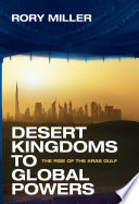 Desert Kingdoms to Global Powers
