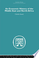 An Economic History of the Middle East and North Africa
