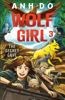 The Secret Cave  Wolf Girl 3 Book PDF