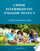 Upper Intermediate English Tests 1