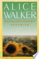 Revolutionary Petunias   Other Poems