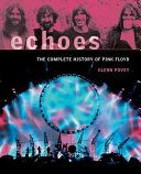 Echoes : the members of pink floyd, dating from...