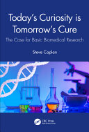 Today S Curiosity Is Tomorrow S Cure