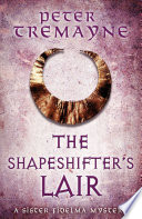 The Shapeshifter S Lair Sister Fidelma Mysteries Book 31