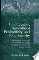land-quality-agricultural-productivity-and-food-security