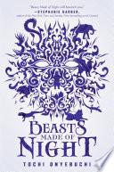 Beasts Made of Night Book PDF