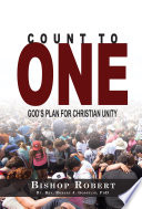 Count to One  God   s Plan for Christian Unity