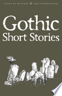 Gothic Short Stories Hawthorne Gaskell Dickens And M R James It