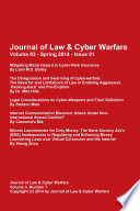 Journal of Law   Cyber Warfare  Volume 3  Issue 1  Spring 2014