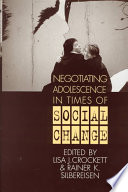 Negotiating Adolescence in Times of Social Change