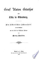 Graf Anton Günther, oder, Tilly in Oldenburg