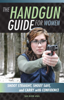 The Handgun Guide for Women