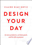 Design Your Day