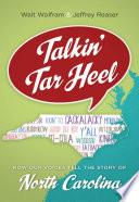 Talkin' Tar Heel Of North Carolina