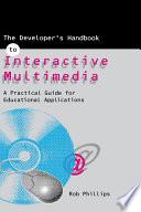 The Developer s Handbook of Interactive Multimedia