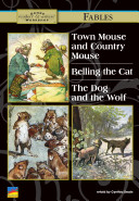 Town Mouse and Country Mouse  Belling the Cat  the Dog and the Wolf The Country Mouse? Is A Clever Young Mouse
