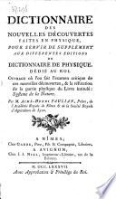 Dictionnaire des nouvelles découvertes faites en physique, pour servir de supplément aux différentes éditions du Dictionnaire de physique, etc