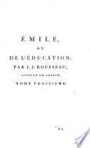 Œuvres completes de J.J. Rousseau: Émile