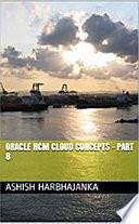 Oracle Hcm Cloud Concepts Part 8