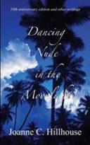 Book Dancing Nude in the Moonlight