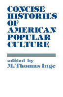 Concise Histories of American Popular Culture