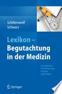 Lexikon   Begutachtung in der Medizin