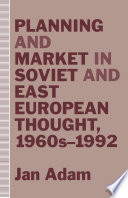 Planning And Market In Soviet And East European Thought 1960s 1992 book