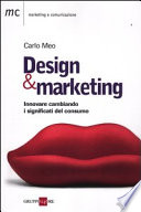 Design marketing  Innovare cambiando  I significati del consumo