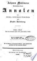 Annalen der l  blichen  weitber  hmten Reichsvesten und Stadt N  rnberg