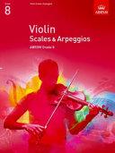 Violin Scales   Arpeggios Grade 8