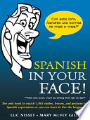 Spanish in Your Face