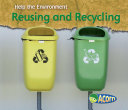 Reusing and Recycling