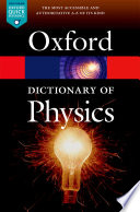 A Dictionary Of Physics